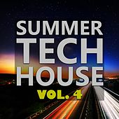 Summer Tech House Vol. 4 by Various Artists