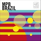Mpb Brazil: Brasil, Samba, Bossa Nova And Beyond / A Nova Canção Brasileira by Various Artists