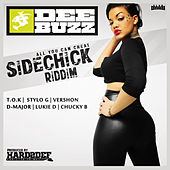 Sidechick Riddim by Various Artists