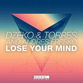 Lose Your Mind by Dzeko