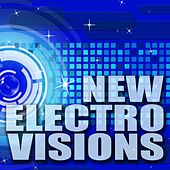 New Electro Visions by Various Artists