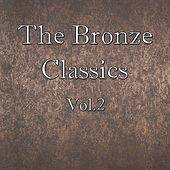 The Bronze Classics, Vol.2 by Various Artists