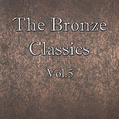 The Bronze Classics, Vol.5 by St. Petersburg Symphonic Orchestra
