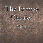 The Bronze Classics, Vol.1 by St. Petersbourg Symphony Orchestra