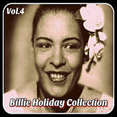 Billie Holiday-Collection, Vol. 4 by Billie Holiday
