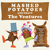 Mashed Potatoes and Gravy by The Ventures