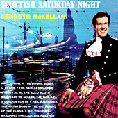 Scottish Saturday Night by Kenneth McKellar