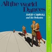 All the World Dances by David Carroll