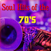 Soul Hits Of The 70's by Various Artists