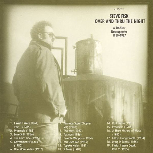 Over and Thru the Night by Steve Fisk