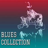 Blues Collection by Various Artists
