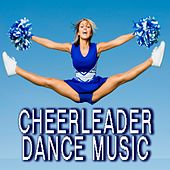 Cheerleader Dance Music by Various Artists