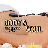 Body & Soul New Electro Music by Various Artists