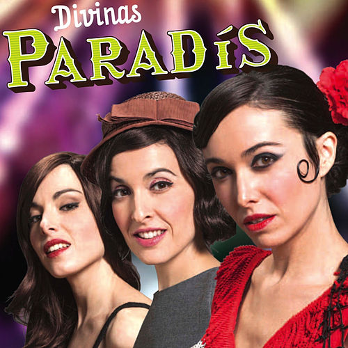 Paradís by Las Divinas