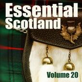 Essential Scotland, Vol. 20 by Celtic Spirit
