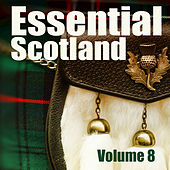 Essential Scotland, Vol. 8 by Various Artists