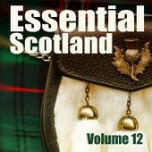 Essential Scotland, Vol. 12 by Celtic Spirit