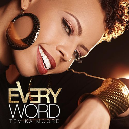 Every Word (Single) by Temika Moore