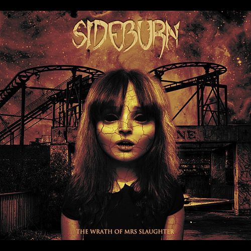 The Wrath of Mrs. Slaughter by Sideburn