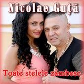 Toate Stelele Zambesc by Nicolae Guta