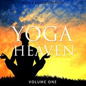 Yoga Heaven, Vol. 1 (Relaxing & Meditation Music) by Various Artists
