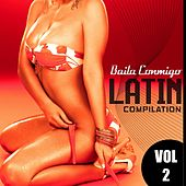 Baila Conmigo: Latin Compilation, Vol. 2 - EP by Various Artists