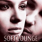 Soft Lounge by Various Artists