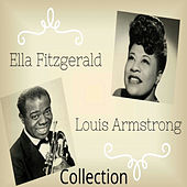 Ella Fitzgerald & Louis Armstrong Collection by Various Artists