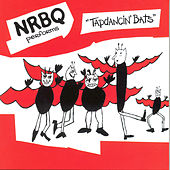 Tapdancin' Bats by NRBQ