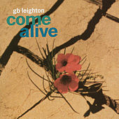 Come Alive by G.B. Leighton