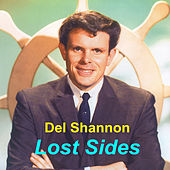 Lost Sides by Del Shannon