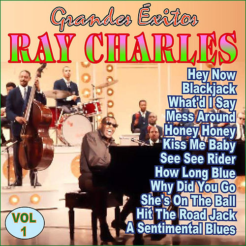 Ray Charles - Grandes Éxitos Vol. 1 by Ray Charles