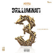 Drilluminati 3 (God of Drill) by King Louie