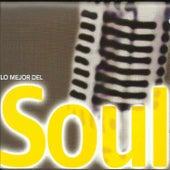 Lo Mejor Del Soul by Various Artists