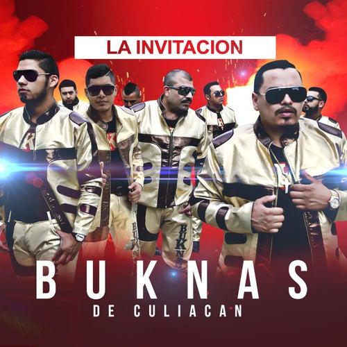 La Invitacion by Los Buknas De Culiacan