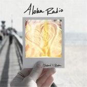 Stoked and Broke by Aloha Radio