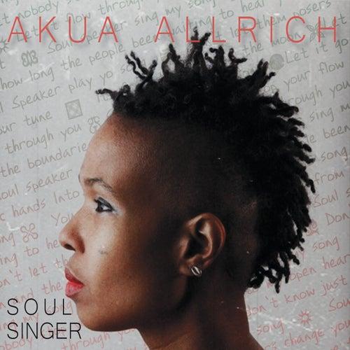 Soul Singer by Akua Allrich