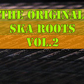 The Original Ska Roots, Vol.2 by Various Artists