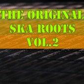 The Original Ska Roots, Vol.2 by Various Artists
