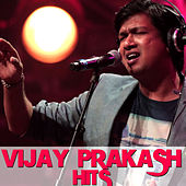 Vijay Prakash Hits by Various Artists