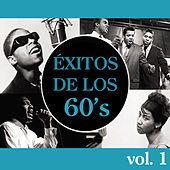 Éxitos de los 60's, Vol. 1 by Various Artists