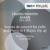 Alkan: Sonate de concert in E Major, Op. 47 by Martin Ostertag