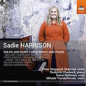 Sadie Harrison: Solos & Duos for Strings & Piano by Various Artists