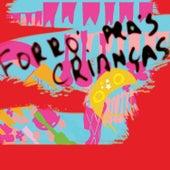 Forró Pras Crianças by Various Artists