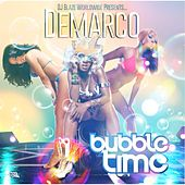 Bubble Time - Single by Demarco