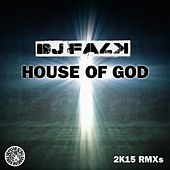 House of God by DJ Falk