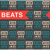 The Acid Jazz Collection: Beats by Various Artists