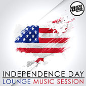 Independence Day - Lounge Music Session by Various Artists