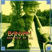 Anytime At All by Banyan