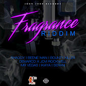 Fragrance Riddim by Various Artists